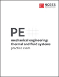 NCEES PE Mechanical Engineering: Thermal and Fluid Systems Practice Exam