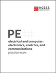 NCEES PE Electrical and Computer: Electronics, Controls, and Communications Practice Exam